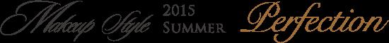 MAKE UP 2015 Summer